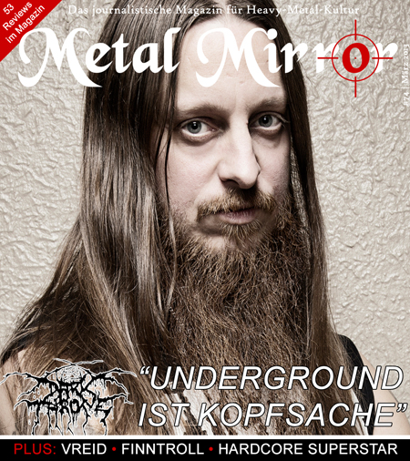 METAL MIRROR #74 - Darkthrone, Black Light Burns, Vreid, Vishnu, Finntroll, Chapel Of Disease, Suffocation, Hardcore Superstar, Luca Turilli's Rhapsody, Rival Sons, Neaera, Orchid