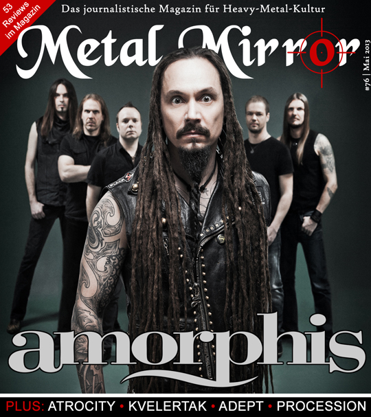 METAL MIRROR #76 - Amorphis, Wardruna, Adept, Coilguns, Kvelertak, Todtgelichter, Procession, Atrocity, Festivals 2013, Long Distance Calling, Edenbridge, Suicidal Tendencies, Avantasia, Kopek