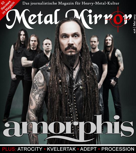 METAL MIRROR #76 - Amorphis, Wardruna, Adept, Coilguns, Kvelertak, Todtgelichter, Procession, Atrocity, Festivals 2013, Long Distance Calling, Edenbridge, Suicidal Tendencies, Avantasia, Kopek