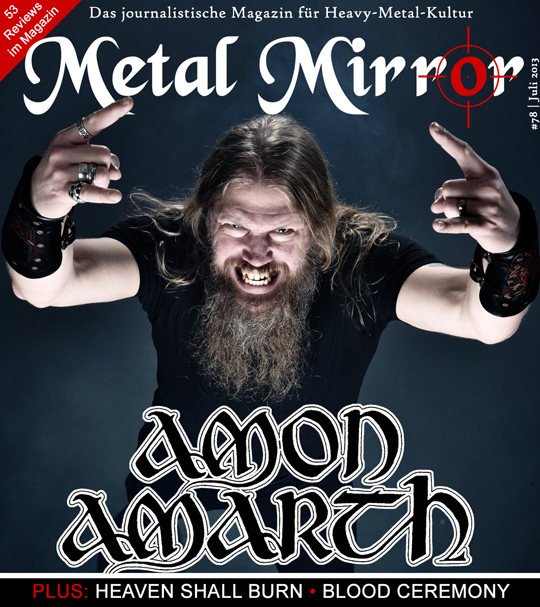 METAL MIRROR #78 - Amon Amarth, Heaven Shall Burn, Blood Ceremony, Agathodaimon, Chaostar, Extol, Akrea, Excrementory Grindfuckers, Orphaned Land, Dew-Scented, Dream Theater